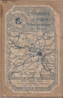 CARTE ENVIRONS DE PARIS VELOCIPEDIQUE - TOURING CLUB DE FRANCE - HENRY BABERE EDITEUR 1904 - Cartes Routières