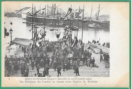 ! - France - Marseille - Arrivée Du Président Krüger Le 22 Novembre 1900 - Réceptions