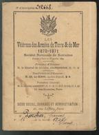 """Carnet De Retraite """" Les Vétérans Des Armées De Terre & De Mer 1870-1871 """" - Documents"""