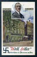 Öst./DR.; AK - Adolf Hitler's Geburtshaus In Braunau Am Inn; Gel. 1930; RAR !!! - Personnages