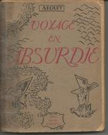 AROUET Voyage En Absurde - Livres, BD, Revues