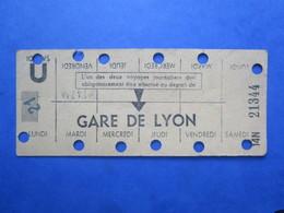 *ANCIEN TICKET Carte RATP Métro Hebdomadaire De Travail - Station Gare De LYON - PARIS - - Subway