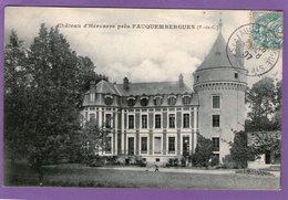 Château D'HERVARRE Près FAUQUEMBERGUES - 1907 - - Andere Gemeenten