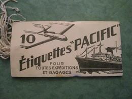 """10 Etiquettes """"PACIFIC"""" Pour Toutes Expéditions Et Bagages - Bateaux"""