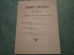 Tournée Théatrale Des Foyers De L'UNION FRANCO-AMERICAINE - Programmes