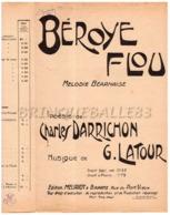 CAF CONC FOLKLORE PATOIS BÉARN POPULAIRE PARTITION BÉROYE FLOU FLEUR CHARLES DARRICHON LATOUR 1931 MEURIOT BIARRITZ - Musique & Instruments