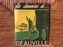 PROGRAMME LA SEMAINE À DEAUVILLE La Plage Fleurie   SAISON 1939 - Programmes