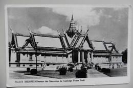 CPA Indochine Cambodge - Pnom-Penh - Palais Royal - Palais Khemarin Demeure Des Souverains 1950-1960 - Cambodge