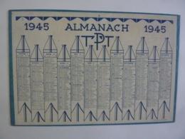 ALMANACH 1945 CALENDRIER  DES POSTES P T T     TARIFAIRE - Imp OLLER -Puteaux  Chem 3-11 - Calendriers