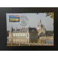 CM CEF - Le Château De Chantilly - 24/02/2007 - Cartes-Maximum