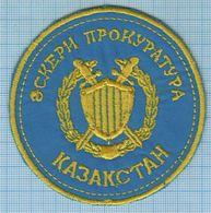 KAZAKHSTAN / Patch, Abzeichen, Parche, Ecusson / Prosecutor's Office . Police. - Police & Gendarmerie