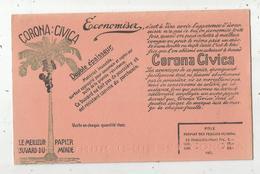Buvard : CORONA CIVICA , Le Meilleur Papier Buvard Du Monde , Hubert FR, Frais Fr :1.65 E - Non Classés