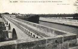 Agen Pont Canal Sur La Garonne Et Sur La Ligne Du Midi Bordeaux à Cette Peniche  RV - Autres Communes