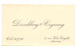Visitekaartje - Carte Visite - Dieschburg & Cigrang - Anvers Antwerpen - Cartes De Visite