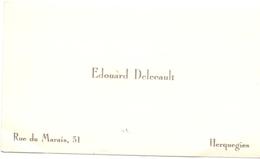 Visitekaartje - Carte Visite - Edouard Delecault - Herquegies - Visitenkarten