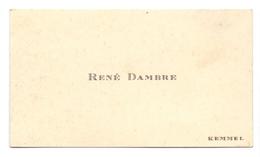 Visitekaartje - Carte Visite - René Dambre - Kemmel - Cartes De Visite