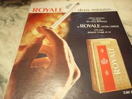ANCIENNE PUBLICITE 2 MINUTES DE PLUS CIGARETTE ROYAL 1968 - Tabac (objets Liés)
