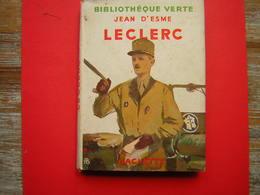 BIBLIOTHEQUE VERTE HACHETTE 1950 JEAN D'ESME  LECLERC   ILLUSTRATIONS D'ALBERT BRENET - Livres, BD, Revues