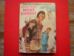 BIBLIOTHEQUE VERTE HACHETTE 1956  JOSEPH PEYRE  MONT EVEREST  ILLUSTRATIONS DE PAUL DURAND - Livres, BD, Revues