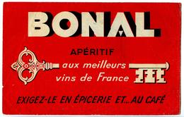 Buvard  20.9 X 13   BONAL Apéritif Aux Meilleurs Vins De France                   Fabrication Avec Les Plantes De * - Liqueur & Bière