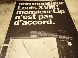 ANCIENNE PUBLICITE NON MONSIEUR LOUIS 18 MONTRE LIP  1968 - Habits & Linge D'époque