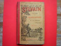 COURS MOYEN ET SUPERIEUR SYLVAIN LIVRE DE LECTURE COURANTE PAR M J B TARTIERE  230 GRAVURES  LIBRAIRIE LAROUSSE 4 é EDIT - Livres, BD, Revues