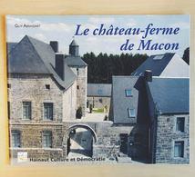 Le Château-ferme De Macon - Livres, BD, Revues