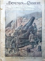 La Domenica Del Corriere 7 Gennaio 1917 WW1 Verdun Austriaci Fronte Otranto Vaux - Guerra 1914-18