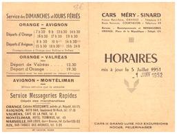 HORAIRES 1951.52- CARS MERY-SINARD  ORANGE AVIGNON VALREAS MONTELIMAR - Europe