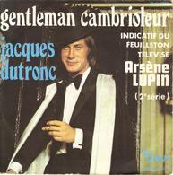 """JACQUES DUTRONC """"GENTLEMAN CAMBRIOLEUR - ARSENE LUPIN"""" DISQUE VINYL 45 TOURS - Autres - Musique Française"""