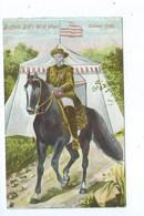 Buffalo Bill 's Wild West Colonal Cody - Indiens De L'Amerique Du Nord