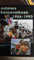 Aalst Carnaval Karnavalboek 1986 1990 Folklore - Books, Magazines, Comics