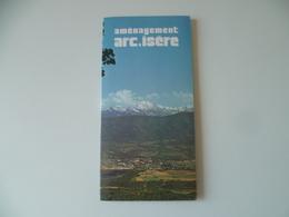 AMENAGEMENT  ARC ISERE   ELECTRICITE     BARRAGE - Autres