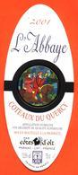 étiquette De Vin Coteaux Du Quercy L'abbaye 2001 Cotes D'olt à Parnac - 75 Cl - Vin De Pays D'Oc