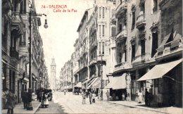 ESPAGNE --  Valencia - Calle De La Paz - Valencia