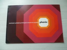 CENTRALE  NUCLEAIRE  PHENIX  EDF  ELECTRICITE - Sciences