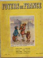 REVUE - FOYERS DE FRANCE - DE 1942 - ILLUSTRATION DE LA COUVERTURE PAR POULBOT - Livres, BD, Revues