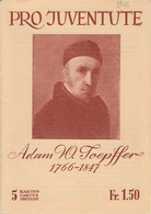 Pro Juventute / Adam W. Toepffer / Feuillet Complet 1946 **, 5 Cartes Qualité Luxe - Other