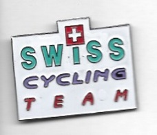 Pin' S  SUISSE, Sport  Cyclisme  SWISS  CYCLING  TEAM - Cycling