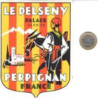 ETIQUETA DE HOTEL  -  HÔTEL LE DELSENY PALACE  -PERPIGNAN  -FRANCIA - Hotel Labels