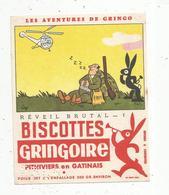 BUVARD , Biscottes GRINGOIRE ,Phitiviers En Gatinais ,réveil Brutal ,n° 1 , Les Aventures De Gringo, Frais Fr : 1.55€ - Alimentaire