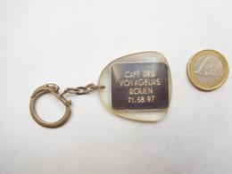 Porte Clés , Café Des Voyageurs à Rouen , Seine Maritime - Porte-clefs
