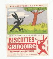 BUVARD,biscottes GRINGOIRE,Phitiviers En Gatinais,le Plus Malin Des Deux , Les Aventures De Gringo, Frais Fr : 1.55€ - Alimentaire