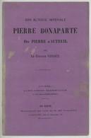 """Brochure Pamphlet """"Pierre Bonaparte Dit Pierre D'Auteuil"""" Par Le Citoyen Vindex . Peu Courant. - 1801-1900"""