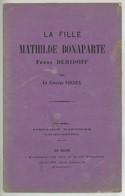 """Brochure Pamphlet """"La Fille Mathilde Bonaparte Femme Demidoff"""" Par Le Citoyen Vindex . Peu Courant. - 1801-1900"""