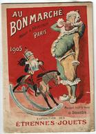 """Catalogue """"Au Bon Marche"""" Exposition Des Etrennes .Jouets 1905- Illustre Par Redon-(74 Pages) VOIR SCANS - Publicités"""