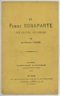 """Brochure Pamphlet """"La Femme Bonaparte Ses Amants, Ses Orgies"""" Par Le Citoyen Vindex . Peu Courant. - Livres, BD, Revues"""