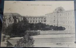 Cpa - 34 -  Montpellier - Collège Catholique 1909 - Montpellier