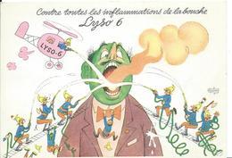 CARTE PUBLICITAIRE  PHARMACEUTIQUE HUMORISTIQUE///  (  Contre Toutes Les Inflammations De La Bouche LYSO 6.) - Autres Illustrateurs