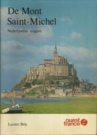 DE MONT SAINT-MICHEL - LUCIEN BÉLY - UITGAVE OUEST FRANCE  1978 - Dépliants Touristiques